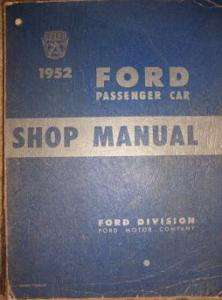 1952   54 Ford Passenger Car Shop Manual 6 8 Cylinder s