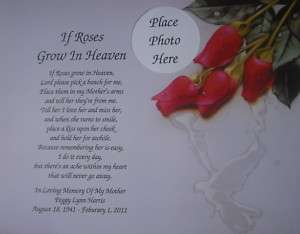 If Roses Grow In Heaven Memorial Poem Mom Sister Verse