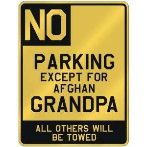 PARKING EXCEPT FOR AFGHAN GRANDPA  PARKING SIGN COUNTRY AFGHANISTAN