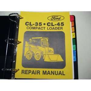 CL 35, CL 45 Compact Loader Service Manual Ford Motor Company Books