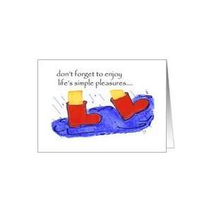 dont forget to enjoy lifes simple pleasures Card